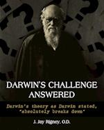 Darwin's Challenge Answered: Darwin's theory as Darwin stated,