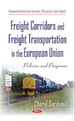 Freight Corridors and Freight Transportation in the European Union