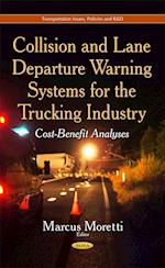 Collision and Lane Departure Warning Systems for the Trucking Industry