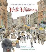 Walt Whitman (Poetry for Kids)