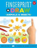 Fingerprint & Draw: Animals & Insects (Drawing with Your Fingers)