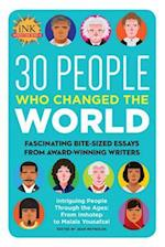 30 People Who Changed the World (Got a Minute)