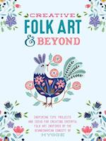 Creative Folk Art and Beyond (Creative and Beyond)