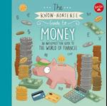 The Know-Nonsense Guide to Money (Know Nonsense Series)