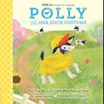 GOA Kids - Goats of Anarchy: Polly and Her Duck Costume (Goa Kids Goats of Anarchy)