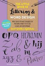 The Little Book of Lettering & Word Design (The Little Book of)