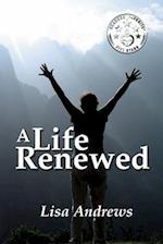 A Life Renewed