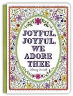 Joyful, Joyful We Adore Thee Coloring Journal af Ellie Claire Editors