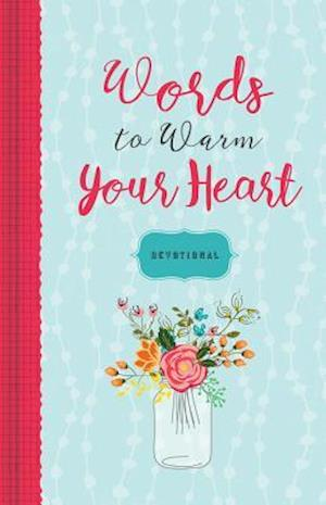 Bog, hardback Words to Warm Your Heart Devotional af Ellie Claire
