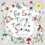 For Everything There Is a Season Journal (Coloring Journals)