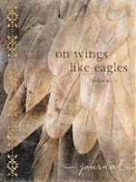 On Wings Like Eagles Journal (Signature Journals)
