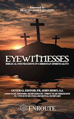 Eyewitnesses: Biblical Foundations in Christian Spirituality