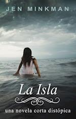 La Isla (La Isla Trilogia #1)