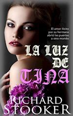 La Luz De Tina af Richard Stooker