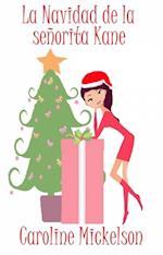La Navidad de la senorita Kane af Caroline Mickelson