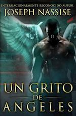 UN GRITO DE ANGELES (Las Cronicas Templarias #2)