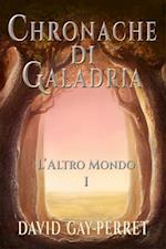 Cronache di Galadria I - L'Altro Mondo af David Gay-Perret