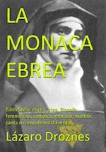 La Monaca Ebrea af Lazaro Droznes