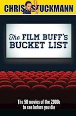 The Film Buff's Bucket List (Bucket List 101)