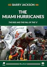 The Miami Hurricanes