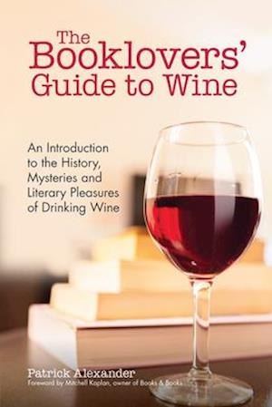 Bog, paperback The Booklovers' Guide to Wine af Patrick Alexander