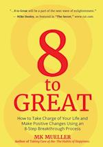 8 to Great