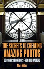 The the Secrets to Making Creative Photos