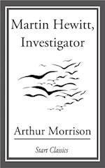 Martin Hewitt, Investigator af Arthur Morrison