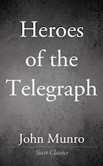 Heroes of the Telegraph af John Munro