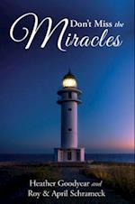 Don't Miss the Miracles