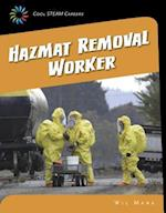 Hazmat Removal Worker (21st Century Skills Library Cool Steam Careers)