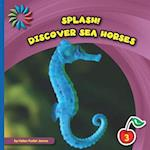 Discover Sea Horses af Helen Foster James