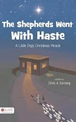 The Shepherds Went With Haste af Chris A. Kersting