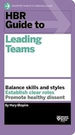 HBR Guide to Leading Teams (HBR Guide Series) af Mary Shapiro