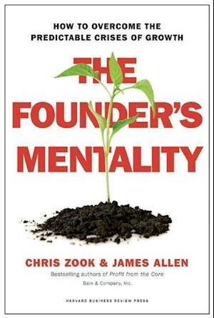 Bog, hardback The Founder's Mentality af Chris Zook
