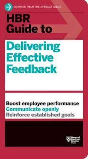 HBR Guide to Delivering Effective Feedback (HBR Guide Series) af harvard Business Review