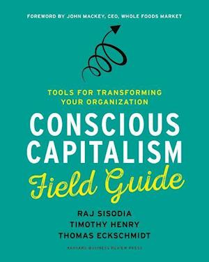 Conscious Capitalism Field Guide