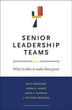Senior Leadership Teams (Leadership for the Common Good)