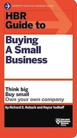 HBR Guide to Buying a Small Business (Harvard Business Review Guides)