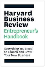 The Harvard Business Review Entrepreneur's Handbook (Hbr Handbooks)
