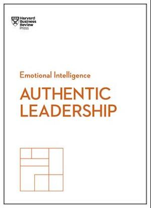 Bog, hardback Authentic Leadership (HBR Emotional Intelligence Series) af harvard Business Review