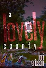 A Lovely County af Lori Ericson