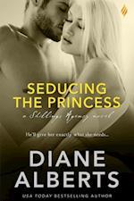 Seducing the Princess af Diane Alberts
