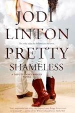 Pretty Shameless (Deputy Laney Briggs)