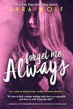Forget Me Always af Sara Wolf