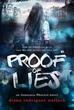 Proof of Lies (Anastasia Phoenix, nr. 1)