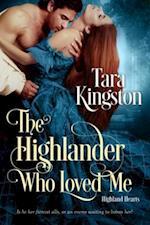 Highlander Who Loved Me af Tara Kingston