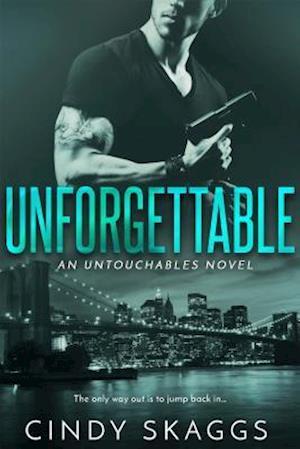 Unforgettable af Cindy Skaggs
