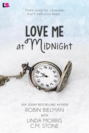 Love Me at Midnight af Linda Morris, Robin Bielman, C. M. Stone