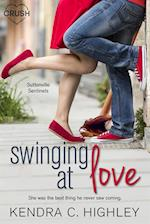 Swinging at Love